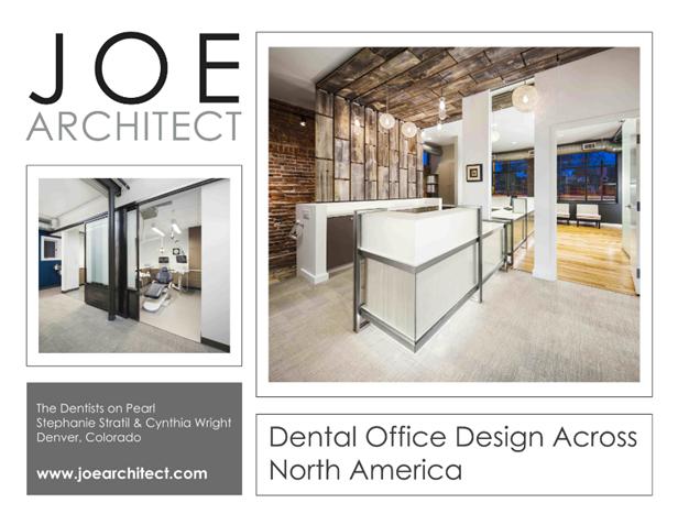 JoeArchitect - Dental Office Design Across North America